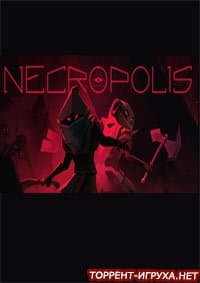 NECROPOLIS A Diabolical Dungeon Delve