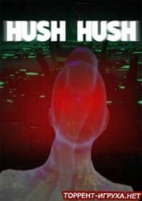 Hush Hush Unlimited Survival Horror